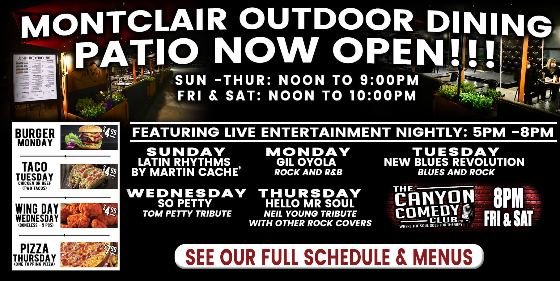 Montclair Patio Schedule  - Learn More!